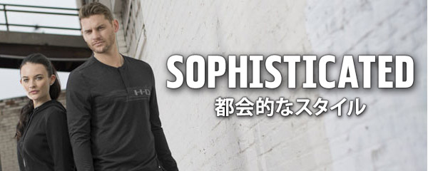 SOPHISTICATED 都会的なスタイル