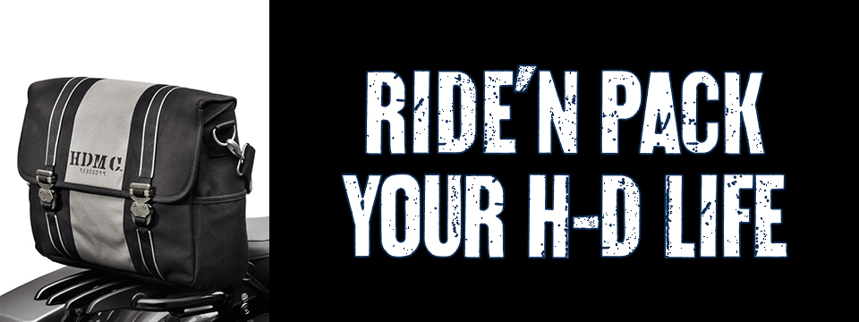 RIDE N PACK YOUR H-D LIFE